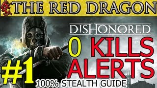 Dishonored: Clean Hands Mission #1 | Ghost | Shadow | Flesh & Steel Walkthrough Guide