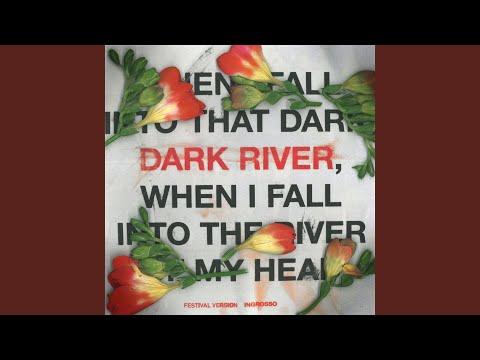 Dark River (Festival Version)