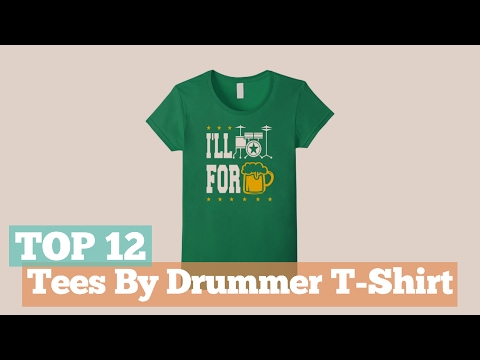 Top 12 Tees By Drummer T-Shirt // Graphic T-Shirts Best Sellers