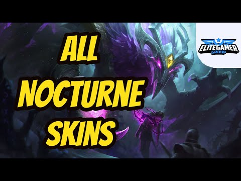 All Nocturne Skins Spotlight League of Legends Skin Review