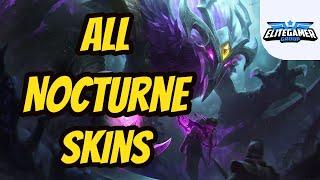 All Nocturne Skins Spotlight League of Legends Skin Review