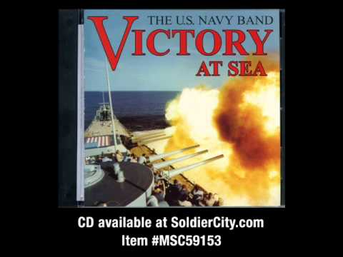 Anchors Aweigh (Official Navy Song)
