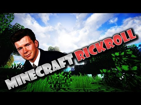 Minecraft - Rick Roll