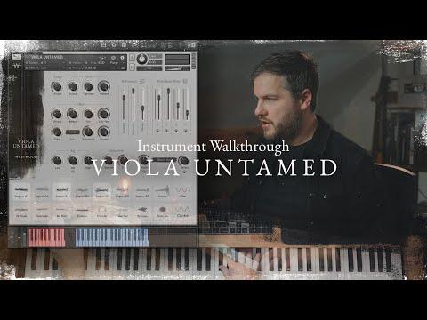 VIOLA UNTAMED - Instrument Walkthrough