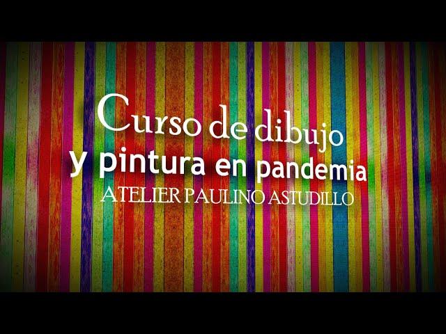 0. Curso de Dibujo y Pintura en Pandemia: Presentación (30.01.2021) Iquique TV
