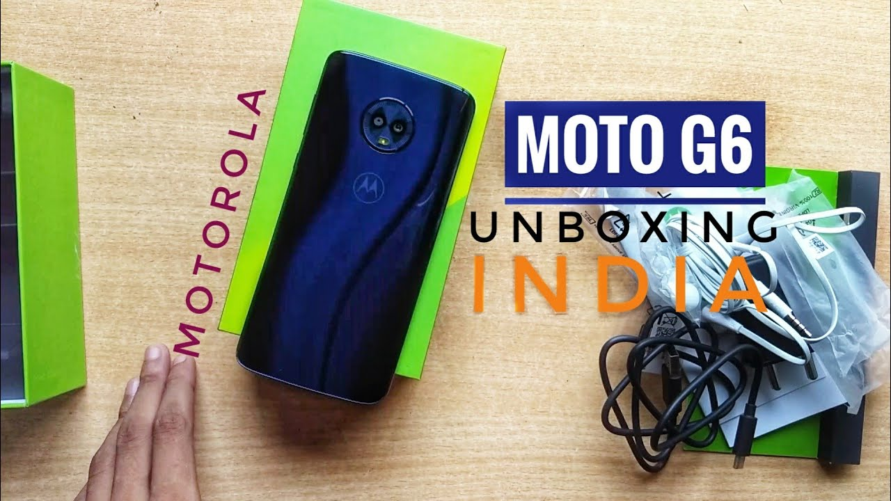 Moto G6 Unboxing and Overview | Unboxing - YouTube