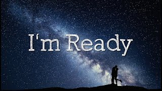 I'm Ready Lyrics - Sammielz