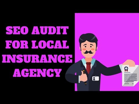 SEO Audit For Local Insurance Agency