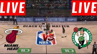 [LIVE] Boston Celtics vs Miami Heat Full Game | Game 6 East Conf Finals | NBA Playoff 2020