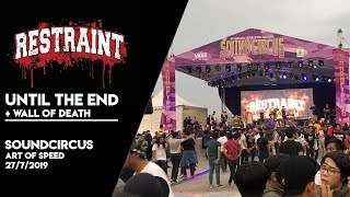RESTRAINT - Until The End + Wall of Death (LIVE at Soundcircus Art of Speed 2019) thumbnail