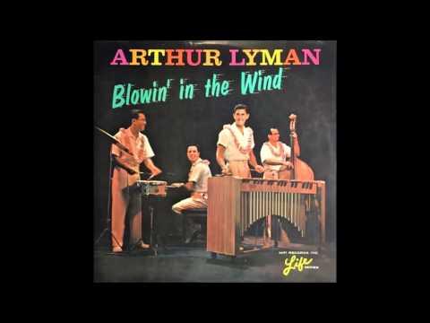 Arthur Lyman -  Arthur's  line