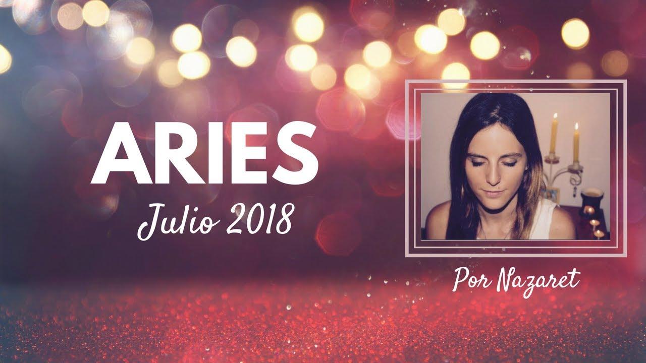 Horóscopo Aries Julio 2018 Youtube