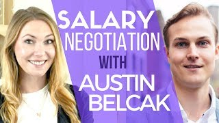 Salary Negotiation Tips to 40%+ Increase in your Earnings - with Austin Belcak