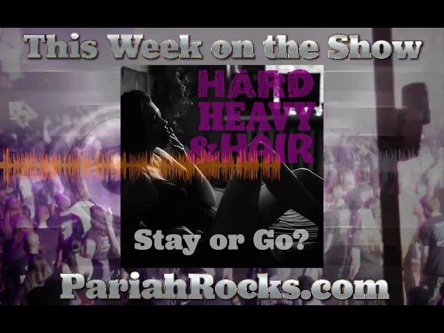 This week on the Hard, Heavy & Hair Show with Pariah Burke (09/01 + 09/05)
