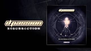 D-Passion - RƐSURRƐCTION