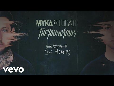 Myka Relocate - Cold Hearts (audio)
