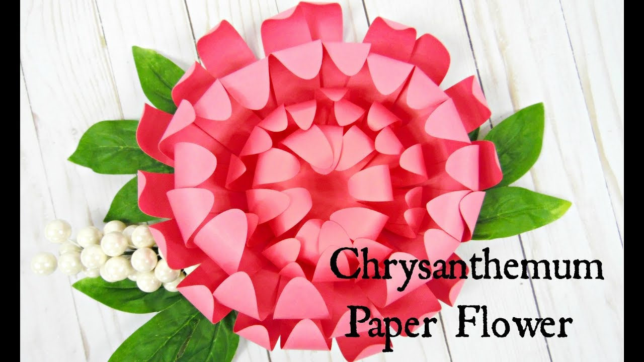 Chrysanthemum Paper Flowers How To Make Paper Flowers Youtube