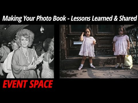 Making your Photobook: Lessons Learned and Shared | Meryl Meisler