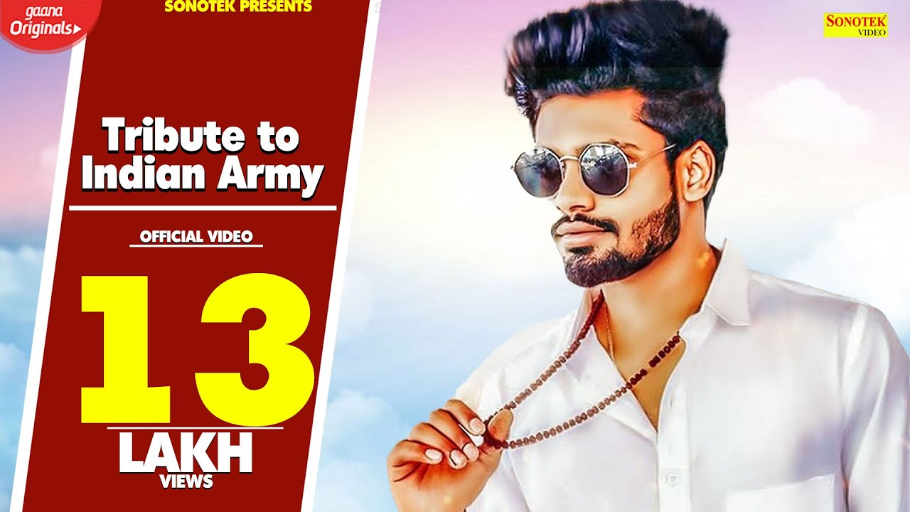 Sumit Goswami : Tribute to Indian Army  Feeling Proud Indian Army  New Haryanvi Songs Haryanavi 2020