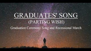 "Best Graduation Ceremony Song Ever!!! - ""GRADUATES' SONG (Parting Wish)"" - Brad Davis"