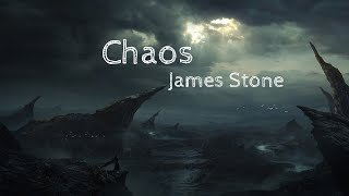 Gambar cover James Stone - Chaos (Lyrics)