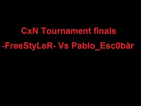 1v1 CxN Tournament finals  -FreeStyLeR- vs Pablo_Esc0bàr BO7