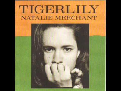 Natalie Merchant   All I Want Joni Mitchell)