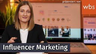 Influencer Marketing - Was ist erlaubt und wo sind die Grenzen? | WBS - Die Experten