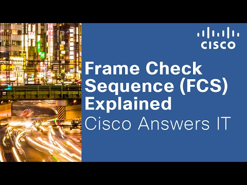 Frame Check Sequence (FCS) Explained