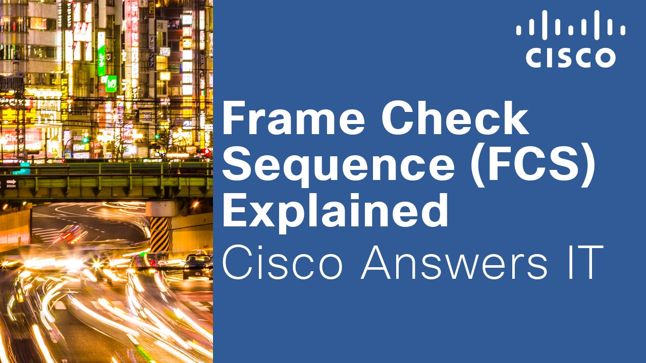 Frame Check Sequence (FCS) Explained - YouTube