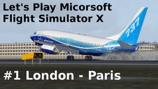Let's Play Microsoft Flight Simulator X Teil 1 London-Paris