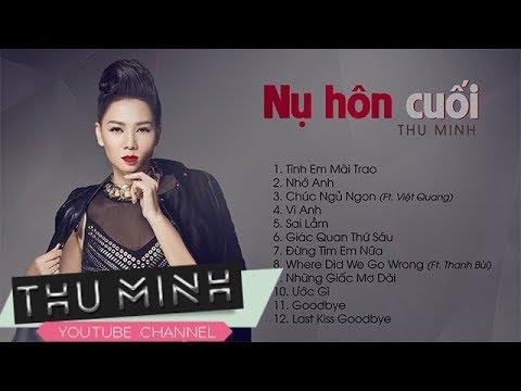 Album Nụ Hôn Cuối | Thu Minh