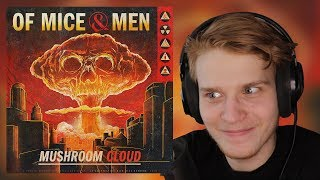NUCLEAR BREAKDOWNS | Of Mice & Men - Mushroom Cloud | Reaction & Review