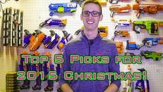 TOP 5 Nerf Gifts for Christmas 2015!