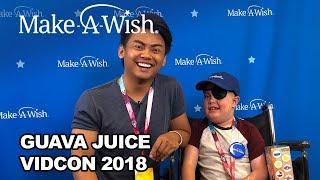 Guava Juice with Make-A-Wish at VidCon 2018! | Make-A-Wish®