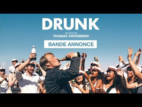 DRUNK - Bande annonce