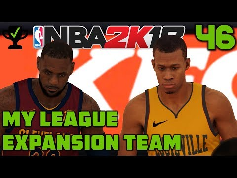 NBA 2K18 My League Ep. 46: The King and the Legionnaires [Realistic NBA 2K18 My League Expansion]
