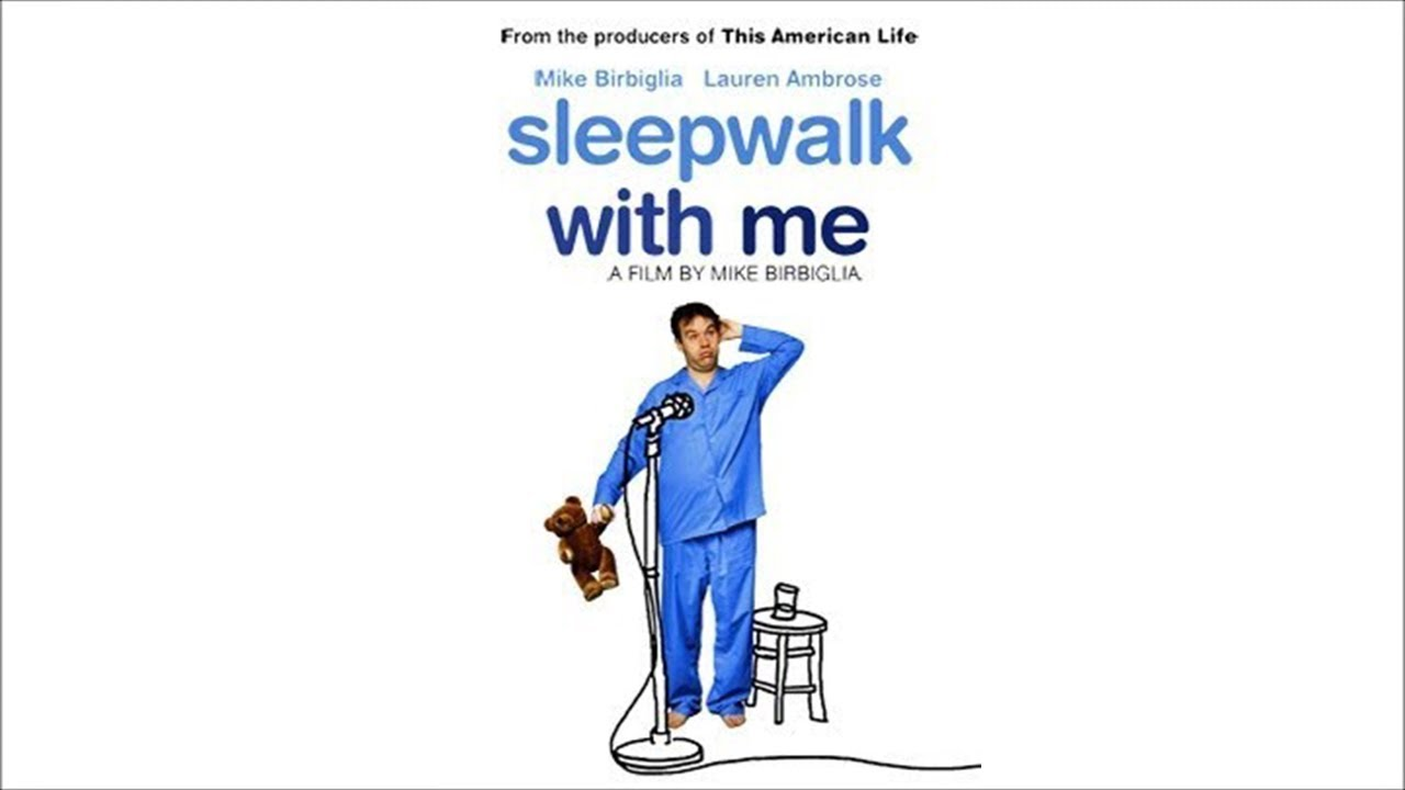 Sleepwalk With Me - Filme Completo (Legendado)
