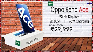 Oppo Reno Ace : Full Specification, Price, Camera // 65w Fast charging, 90 Hz Display