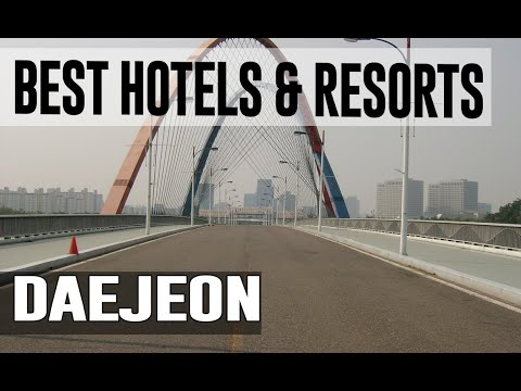 Best Hotels and Resorts in Daejeon, South Korea