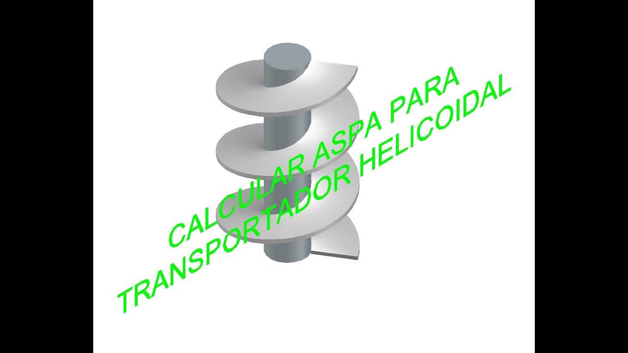 CALCULAR ASPA PARA TRANSPORTADOR HELICOIDAL - YouTube