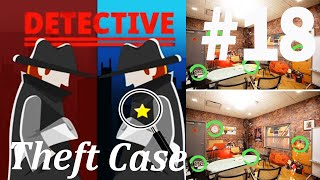 Find The Differences - The Detective Answers: Theft Case Level 1- 10