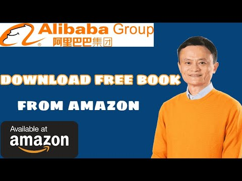 How To Download Free Book From Amazon Jack Ma Alibabaceo