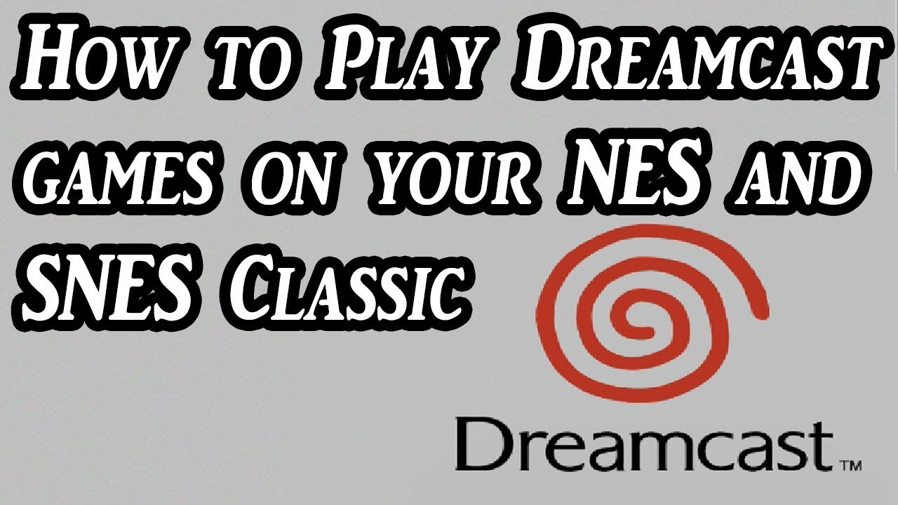How to play Dreamcast games (Including Marvel vs Capcom 2) on the NES and  SNES Classic (Tutorial)