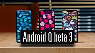 Android Q beta 3 на Mi 9, Pixel — более 20 нововведений