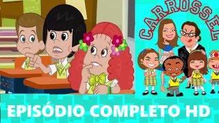 Carrossel em Desenho Animado - EPISÓDIO 26 Final - RUIM COM ELA PIOR SEM ELA