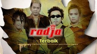 Radja - Terbaik (Official Music Audio)