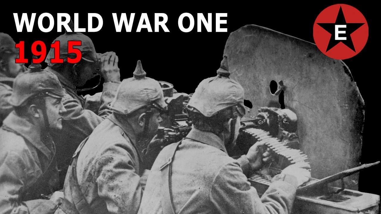 World War One - 1915 - YouTube