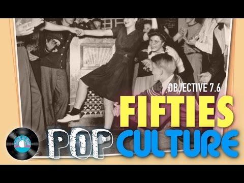 Objective 7.6-  Fifties Pop Culture