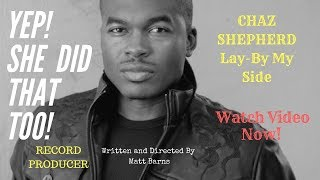 By My Side (new single by Chaz)